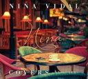 艺人名: N - Nina Vidal ニーナビダル / Covers 【CD】