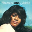 Artist Name: B - Barbara Acklin / I Call It Trouble + 1 【CD】
