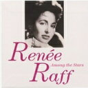 艺人名: R - Renee Raff / Among The Stars + 1 【CD】