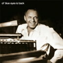 Artist Name: F - Frank Sinatra フランクシナトラ / Ol Blue Eyes Is Back 輸入盤 【CD】
