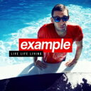 Example / Live Life Living 輸入盤 【CD】