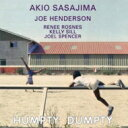艺人名: A - Akio Sasajima / Humpty Dumpty 【CD】