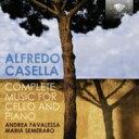 Casella カゼッラ / チェロとピアノのための作品全集 ファヴァレッサ、セメラーロ 輸入盤 【CD】