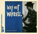 Wardell Gray ワーデルグレイ / Way Out Wardell 輸入盤 【CD】