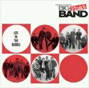 艺人名: G - Gordon Goodwin's Big Phat Band ゴードングッドウィンズビッグファンバンド / Life In The Bubble 輸入盤 【CD】