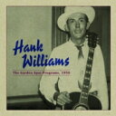 Hank Williams ハンクウィリアムス / Garden Spot Program 1950 輸入盤 【CD】
