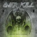 【送料無料】 Overkill オーバーキル / White Devil Armory 【CD】