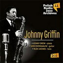 【送料無料】 Johnny Griffin ジョニーグリフィン / Polish Radio Jazz Archives Vol.11 輸入盤 【CD】