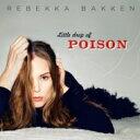 Artist Name: R - Rebekka Bakken / Little Drop Of Poison 輸入盤 【CD】