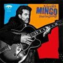 【送料無料】 Nicola Mingo / Swinging 輸入盤 【CD】