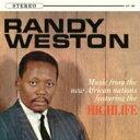 艺人名: R - Randy Weston ランディウェストン / Highlife 【CD】
