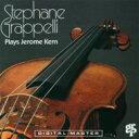 爵士 - Stephane Grappelli ステファングラッペリ / Plyas Jerome Kern: 煙が目にしみる 【CD】