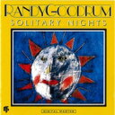 艺人名: R - Randy Goodrum / Solitary Nights 【CD】