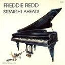 藝人名: F - 【送料無料】 Freddie Redd フレディレッド / Straight Ahead 輸入盤 【CD】