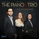 器樂曲 - 『ライヴ・イン・ルガノ〜3台のピアノによるドビュッシー:海、ストラヴィンスキー:『火の鳥』組曲、他』 ザ・ピアノズ・トリオ 輸入盤 【CD】