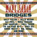 Mary Sarah / Bridges 輸入盤 【CD】