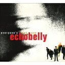 Artist Name: E - 【送料無料】 Echobelly / Everyone's Got One (Expanded Edition) 輸入盤 【CD】