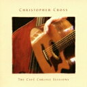 Rock, Pop - 【送料無料】 Christopher Cross クリストファークロス / Cafe Carlyle Sessions 【Hi Quality CD】