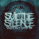 Artist Name: S - 【送料無料】 Suicide Silence / You Can't Stop Me 【CD】