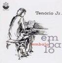 Tenorio Jr テノーリオジュニア / Embalo 【CD】