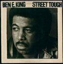 Ben E King ベンEキング / Street Tough 【CD】