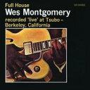 Wes Montgomery ウェスモンゴメリー / Full House (アナログレコード) 【LP】