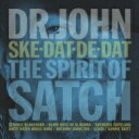 Artist Name: D - 【送料無料】 Dr. John ドクタージョン / Spirit Of Satch 【SHM-CD】