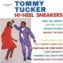 Tommy Tucker / Hi-heel Sneakers 【CD】