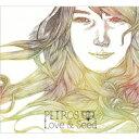 CD - PETROS / Love & a seed 【CD】