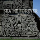 Artist Name: Ta Line - 【送料無料】 Tokyo Ska Paradise Orchestra 東京スカパラダイスオーケストラ / SKA ME FOREVER 【CD】