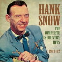 Artist Name: H - Hank Snow / Complete Us Country Hits 1949-62 輸入盤 【CD】