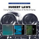 Hubert Laws ヒューバートロウズ / Crying Song / Afro Classic / The Rite Of Spring 輸入盤 【CD】