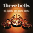 艺人名: R - Rob Ickes / Mike Auldridge / Jerry Douglas / Three Bells 輸入盤 【CD】