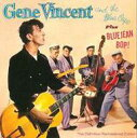 艺人名: G - Gene Vincent ジーンビンセント / Gene Vincent & The Blue Caps / Blue Jean Bop 輸入盤 【CD】