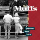 Artist Name: M - Muffs / Whoop Dee Doo 輸入盤 【CD】