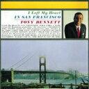 Artist Name: T - Tony Bennett トニーベネット / I Left My Heart In San Francisco: 霧のサンフランシスコ 【CD】