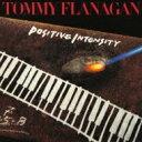 艺人名: T - Tommy Flanagan トミーフラナガン / Positive Intensity: 白熱 【CD】