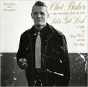 Chet Baker チェットベイカー / Let's Get Lost 【CD】