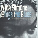 艺人名: N - Nina Simone ニーナシモン / Nina Simone Sings The Blues 【CD】