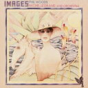 藝人名: P - Phil Woods / Michel Legrand Orchestra / Images 【CD】
