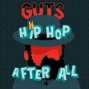 艺人名: G - Guts (Club) / Hip Hop After All 【CD】