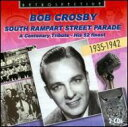 大樂團搖擺 - 【送料無料】 Bob Crosby / South Rampart Street Parade 輸入盤 【CD】