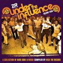 藝人名: N - Nick The Record / Under The Influence Vol.4 : A Collection Of Rare Soul & Disco C 輸入盤 【CD】