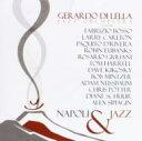 艺人名: G - 【送料無料】 Gerardo Di Lella / Napoli & Jazz 輸入盤 【CD】