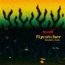 艺人名: Y - Yuichiro Kato / Flycatcher 【CD】