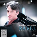 作曲家名: Ra行 - 【送料無料】 Ravel ラベル / 夜のガスパール、『ダフニスとクロエ』より3曲、ラ・ヴァルス、亡き王女のためのパヴァーヌ、他 ヴァンサン・ラルデル 輸入盤 【SACD】