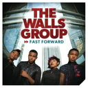Artist Name: W - Walls Group / Fast Forward 輸入盤 【CD】