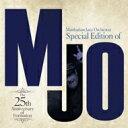 艺人名: M - Manhattan Jazz Orchestra (MJO) マンハッタンジャズオーケストラ / Special Edition Of MJO: The 25th Anniversary (2SHM-CD) 【SHM-CD】
