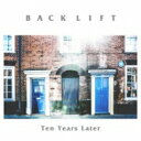 艺人名: Ha行 - BACKLIFT / Ten Years Later 【CD】
