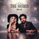 Artist Name: S - Shires / Brave 輸入盤 【CD】